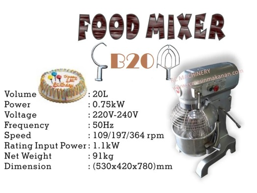 universal mixer B20, pengadun tepung, mesin membuat kuih dan roti
